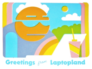 Screenrpinted postcard 'Greetings From Laptopland' 2014