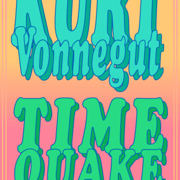 RE-DESIGN of Vonnegut's Timequake - Personal Fav Series 2020